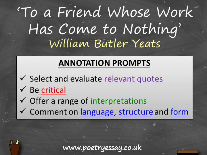 W B Yeats - 'To a Friend Whose Work Has Come To Nothing' – Annotation / Planning Table / Questions