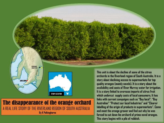 THE DISAPPEARANCE OF THE ORANGE ORCHARD - RIVERLAND SOUTH AUSTRALIA