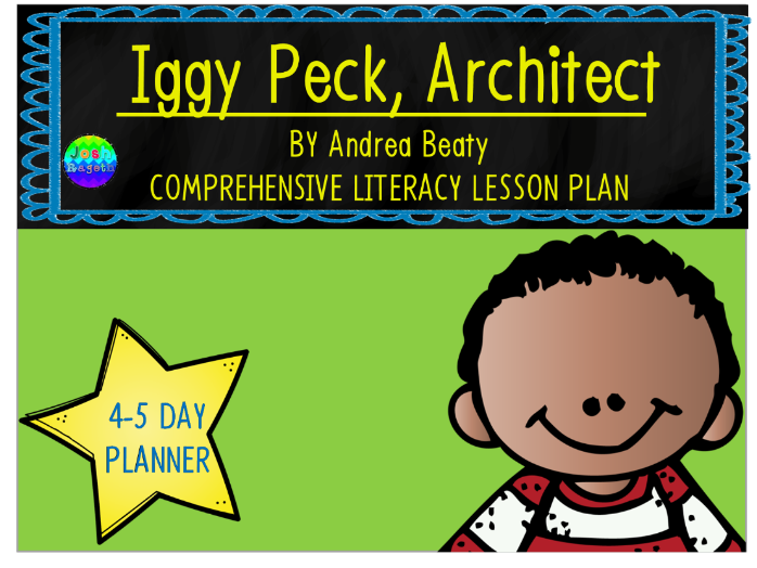 Iggy Peck Architect by Andrea Beaty 4-5 Day Lesson Plan and Activities