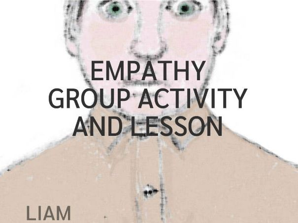 Empathy Group Activity and Lesson (PSHE)