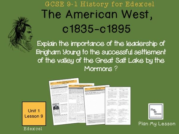 GCSE Edexcel The American West: L9: Brigham Young and the Mormon migration.