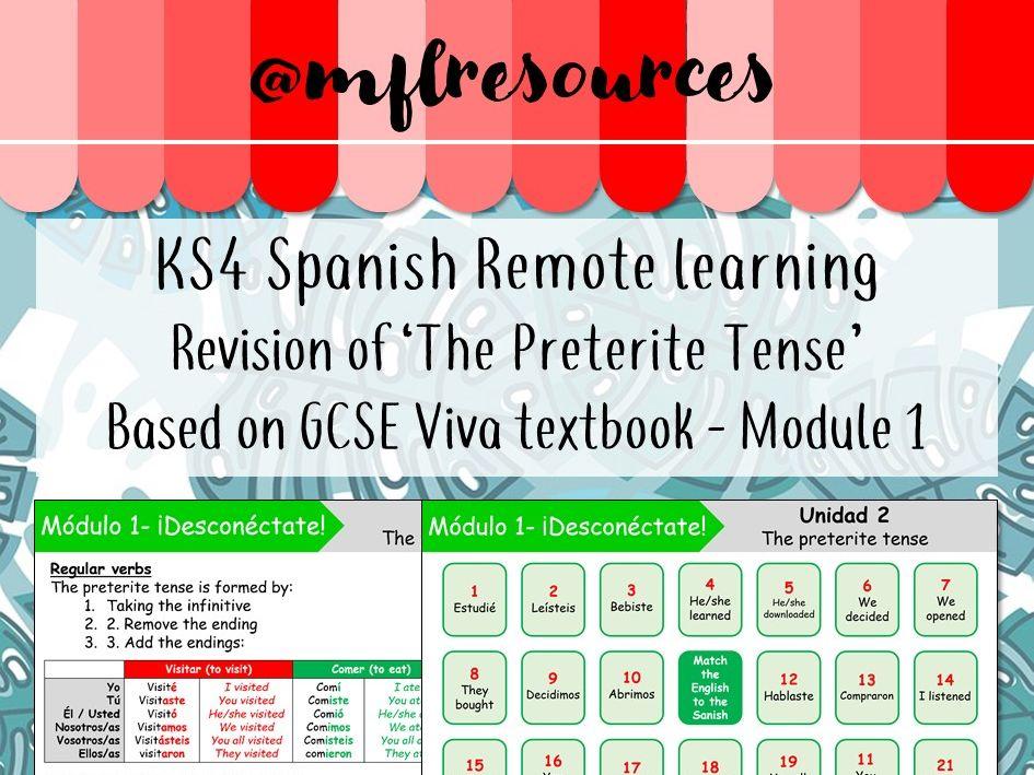 KS3 & KS4 Spanish - Viva texbook - The preterite tense (based on Module 1)