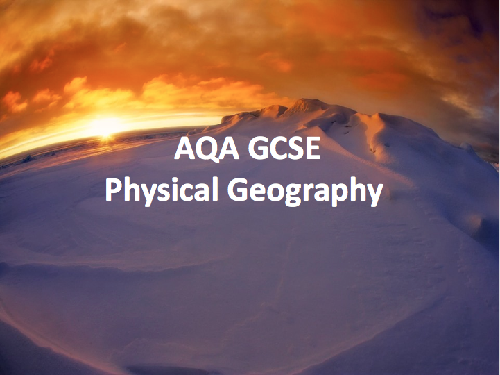 AQA GCSE Physical Geography