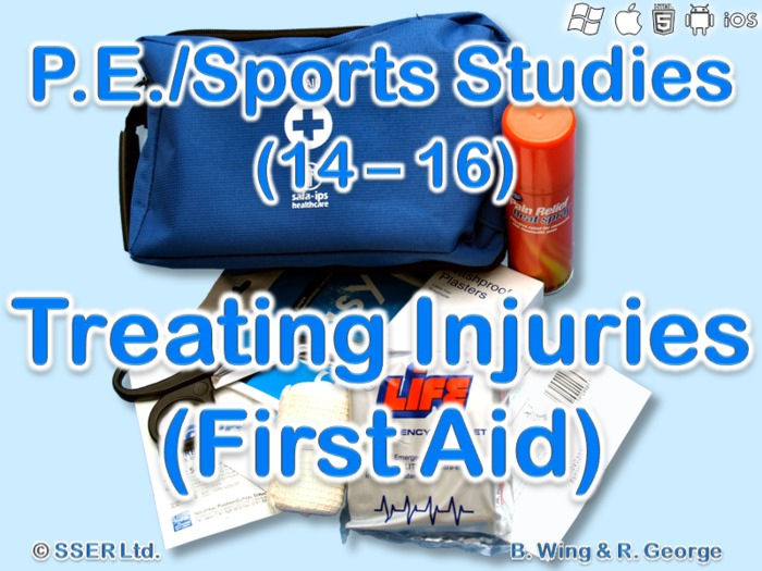 PE705ST - First Aid - Treating Injuries