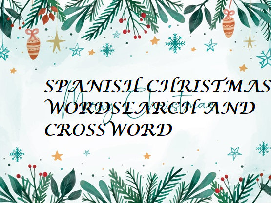 SPANISH CHRISTMAS WORDSEARCH AND CROSSWORD