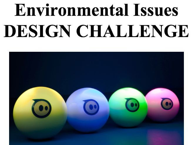 Environmental Issues Design Challenge using Spheros