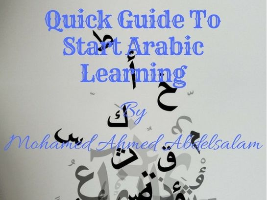 Your Quick Guide To Start Learning Arabic