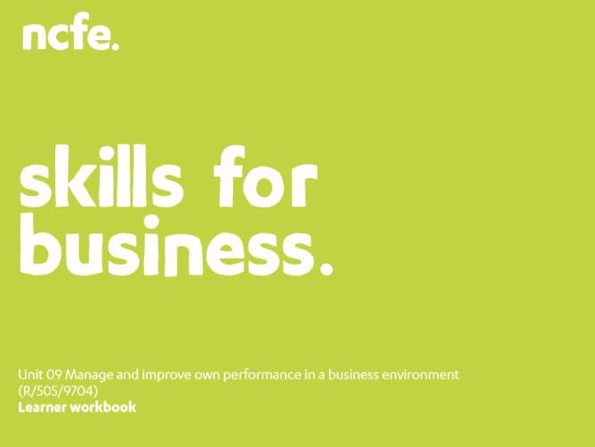 601/2624/3 Unit 09 Workbook - Manage and improve own performance in a business environment