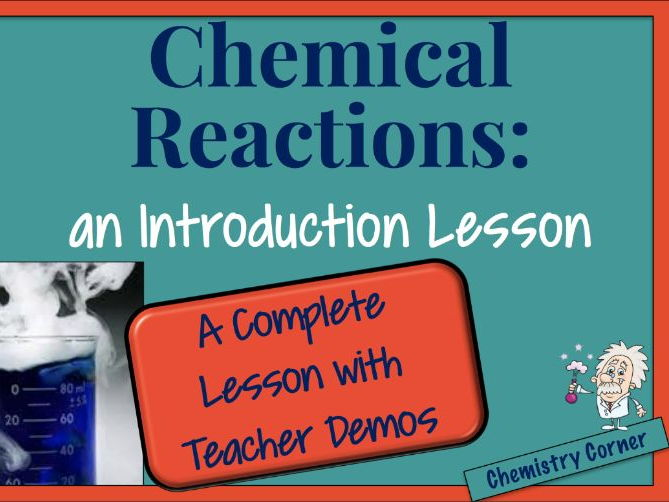 Chemical Reactions—An Introduction Lesson