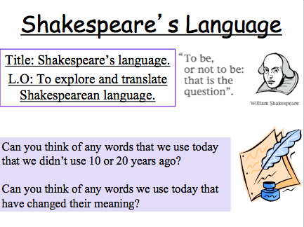 Introduction to Shakespearean language. Translate and present using a glossary.