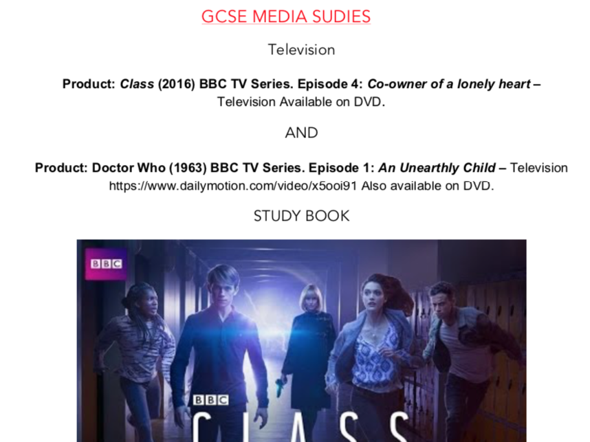 AQA MEDIA STUDIES G.C.S.E. DOCTOR WHO AND CLASS STUDY BOOK