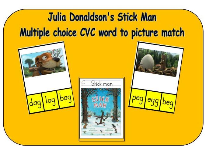Julia Donaldson Stick Man - Multiple choice CVC word match to picture peg boards