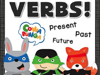 Verb Tenses - Past, Preset, Future Verbs