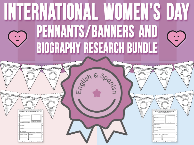 International Women's Day - Banners / Pennants and Biography Research BUNDLE