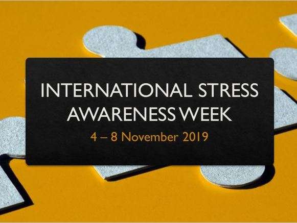 International Stress Awareness Week 2019