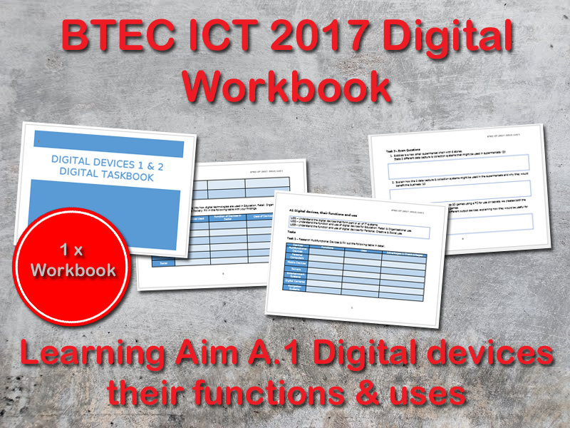 BTEC ICT (2017) UNIT 1 Digital Workbook Learning Aim A - A1 Digital Devices