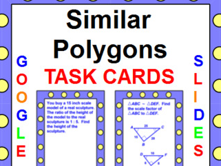 "SIMILAR POLYGONS TASK CARDS: ""GOOGLE SLIDES"", SMARTBOARD, POWERPOINT"