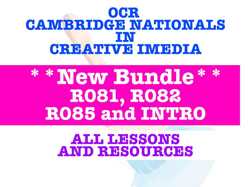 OCR Cambridge Nationals Bundle - INTRO, R081, R082, R085