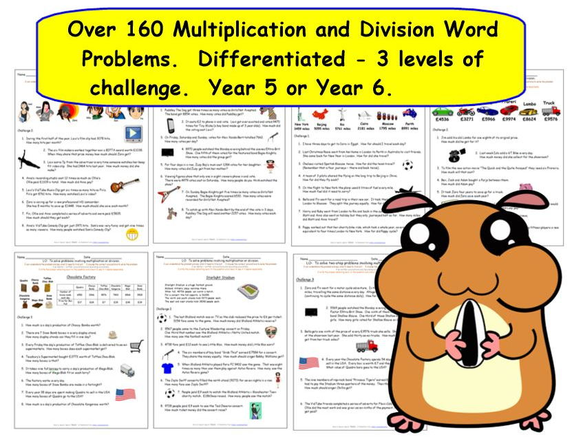 Y5 Y6 Multiplication and Division Word Problems - Over 160 Word Problems.  Differentiated 3 levels.