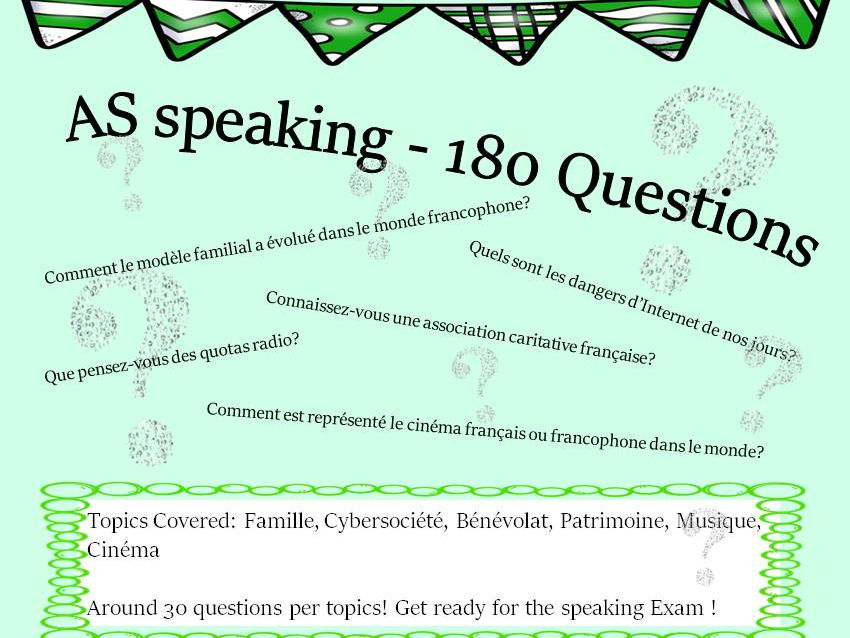 French AS topics - more than 180 questions for the speaking A-Level exam