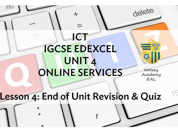 5 . ICT > IGCSE > Edexcel > Unit 4 > ONLINE SERVICES > End of Unit Test