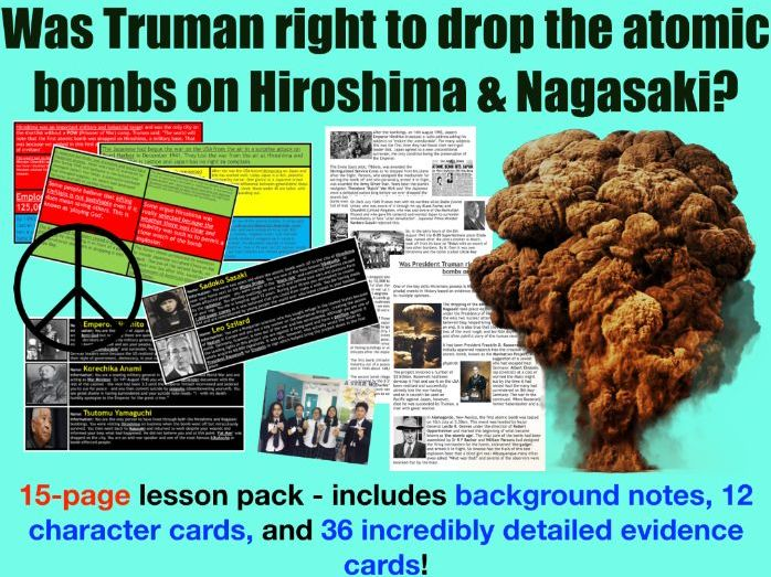 Atomic bomb: Hiroshima - 15-page full lesson (notes, character cards, card sort, debate)