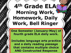 4th Grade Reading/Language Arts, ELA Daily Morning Work, Homework Spiral Review-  Jan-May Semester