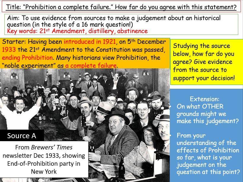 Prohibition - to what extent was it a failure? (AQA GCSE 1-9)