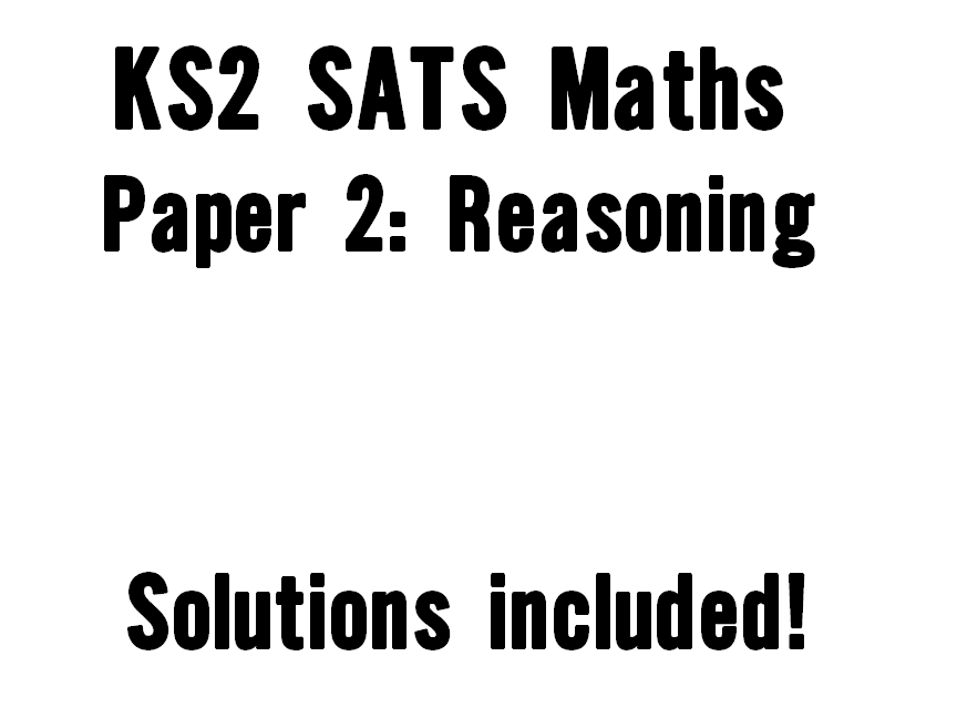 KS2 SATs Maths Paper 2 Reasoning