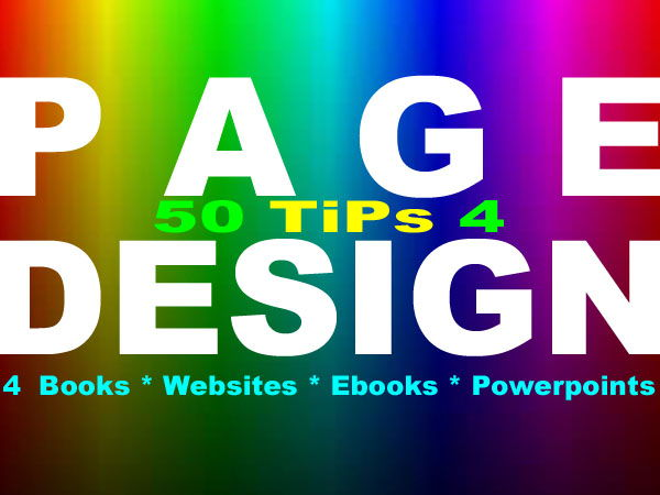 Graphic Arts: 50 Great TiPs 4 Page Design ~ * Books * Websites * PowerPoints