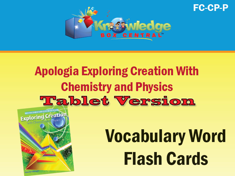 Apologia Exploring Creation with Chemistry & Physics Vocabulary Flash Cards - TABLET