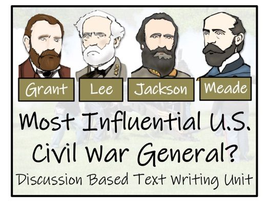 UKS2 American Civil War Most Influential General - Discussion Based Text Writing  Activity