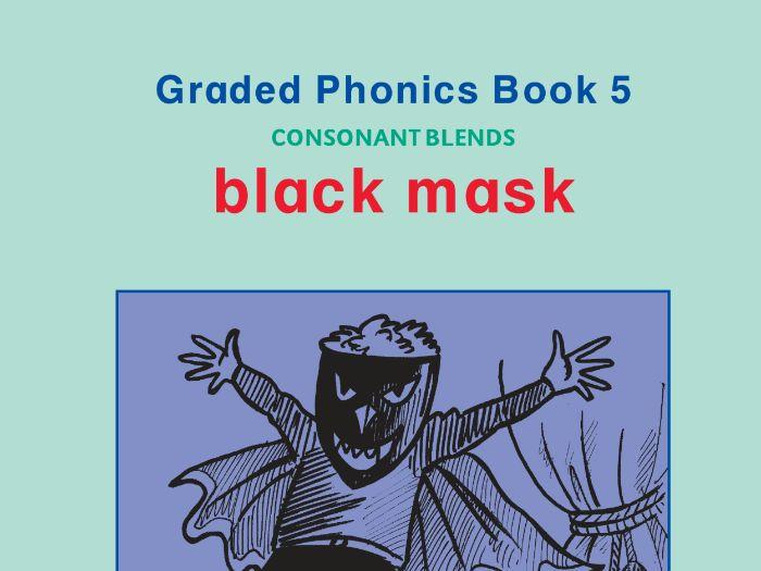 PHONICS BOOK 5 BLACK MASK