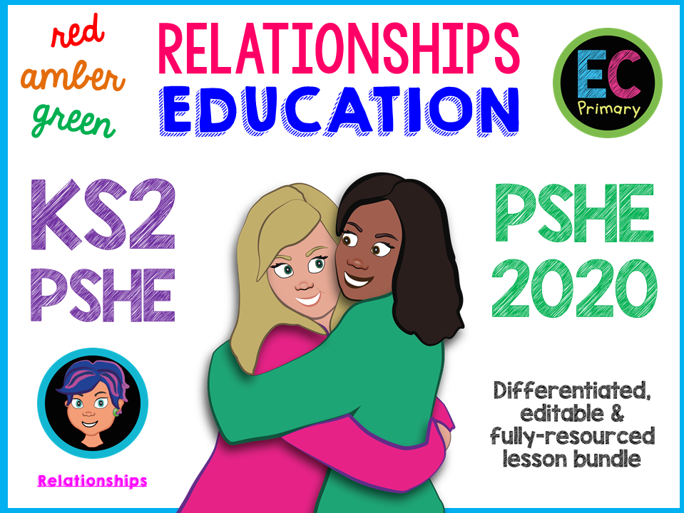 Relationships KS2 Primary PSHE