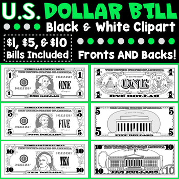 US Dollar Clipart, One, Five, Ten, Twenty, Fifty, & Hundred Dollar Bills Fronts AND Backs Included!