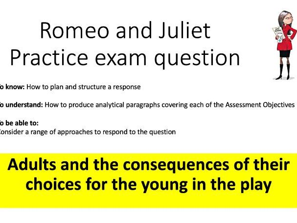 Romeo and Juliet Practise Question Lesson: Adults and the Young.
