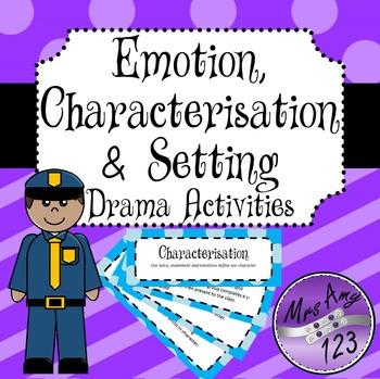 Emotion, Characterisation/Characterization and Setting Drama Activities