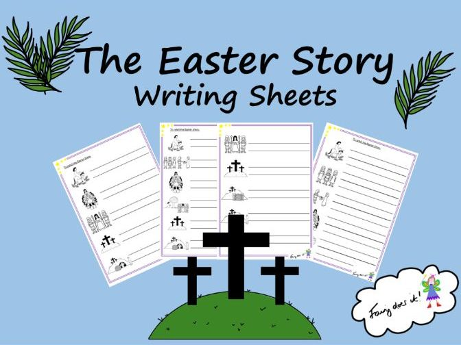 Easter Story Writing Sheets