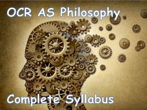 OCR AS Philosophy Complete Syllabus