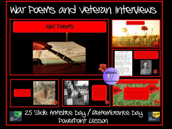 War Poems and World War 1 Veteran Interviews Remembrance / Armistice Day PowerPoint Lesson