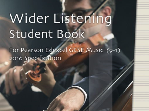 Wider Listening Student Book for Edexcel GCSE Music (9-1)  (2016 Specification) - Area of Study 1