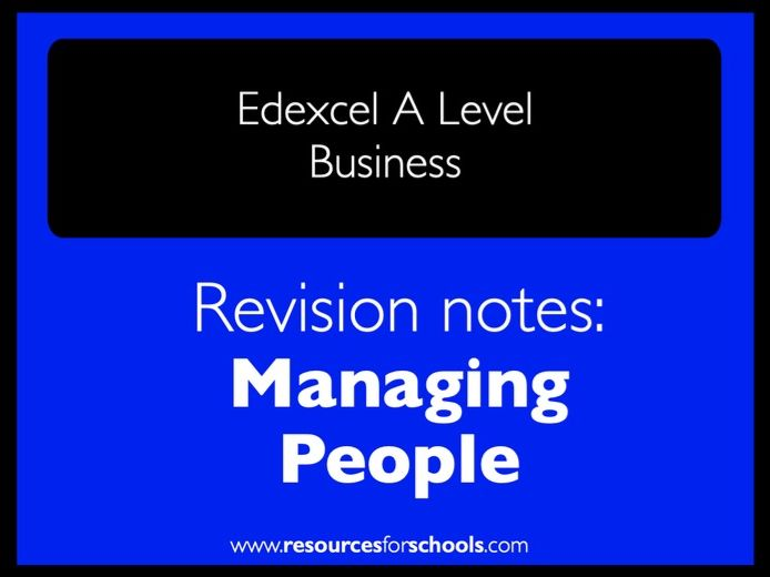 Edexcel A level: Business - Managing People - Revision notes