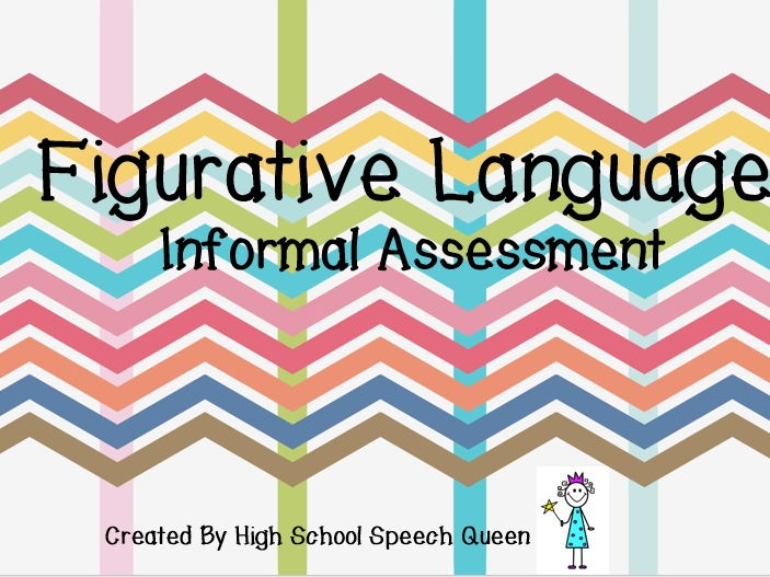 Figurative Language: Informal Assessment