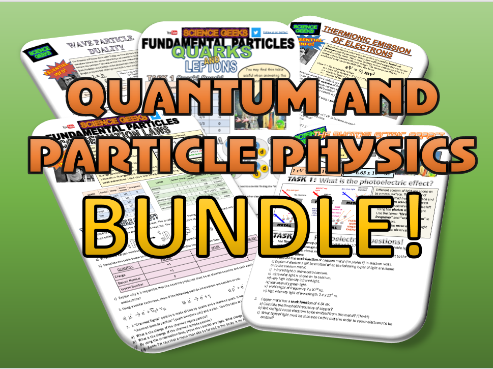 QUANTUM AND PARTICLE PHYSICS MEGA BUNDLE!
