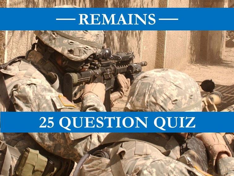 Remains Quiz