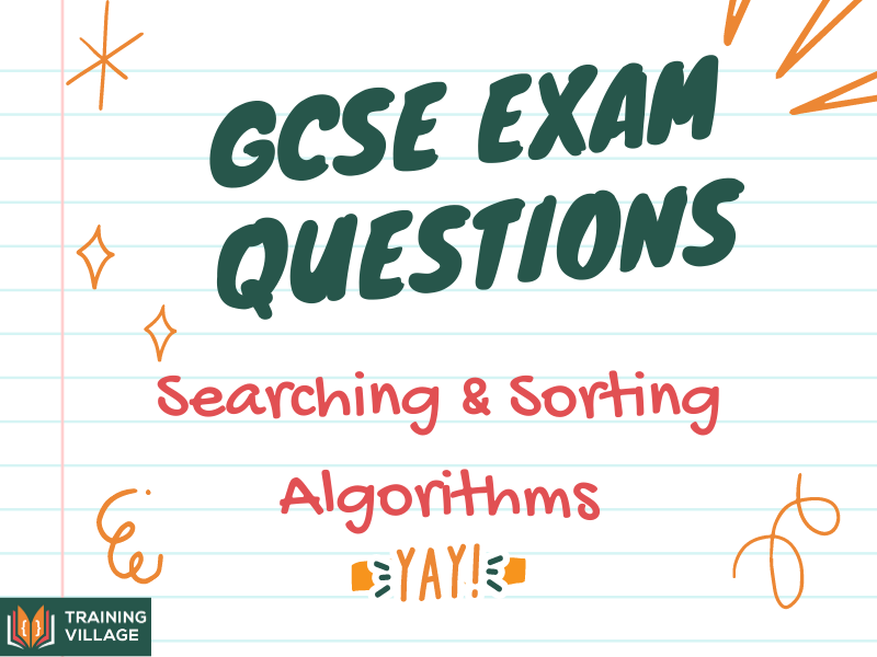 GCSE Exam Questions Search & Sorting Algorithms Computer Science