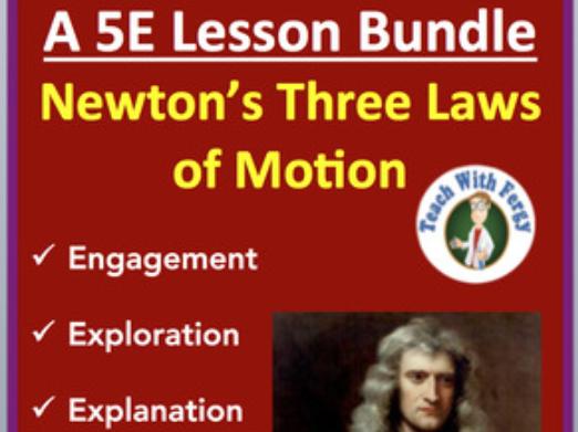Newton's Three Laws of Motion - Complete 5E Lesson Bundle