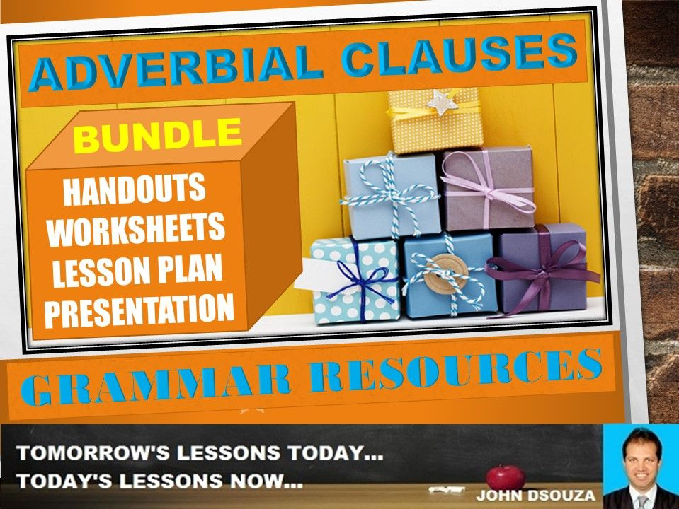 ADVERBIAL CLAUSES: BUNDLE