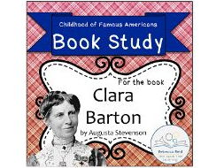 Book Study: Clara Barton by Stevenson (Childhood of Famous Americans)