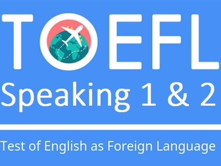 TOEFL Speaking questions 1 and 2